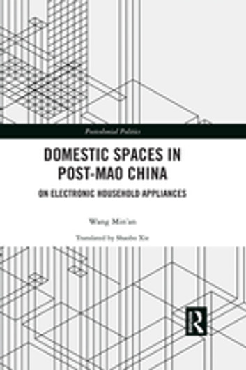 Domestic Spaces in Post-Mao China: On Electronic Household Appliances photo