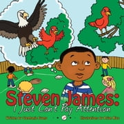 Steven James: - I Just Can't Pay Attention ebook by Stephanie Evans