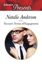 Tycoon's Terms of Engagement ebook by Natalie Anderson