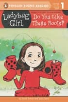 Do You Like These Boots? ebook by David Soman, Jacky Davis, Nicole Balick