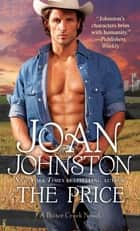 The Price - A Novel ebook by Joan Johnston