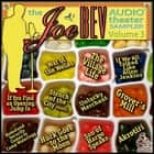 A Joe Bev Audio Theater Sampler, Vol. 3 audiobook by Joe Bevilacqua, Joe Bevilacqua, Joe Bevilacqua,...