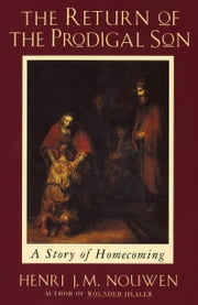 Return of the Prodigal Son ebook by Henri Nouwen