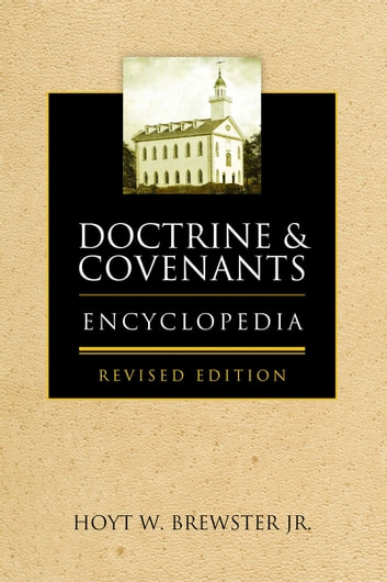 Doctrine & Covenants Encyclopedia ebook by Brewster,Hoyt W.