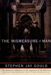 The Mismeasure of Man (Revised & Expanded) ebook by Stephen Jay Gould