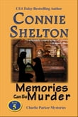 Memories Can Be Murder: The Fifth Charlie Parker Mystery