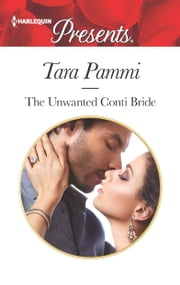 The Unwanted Conti Bride ebook by Tara Pammi