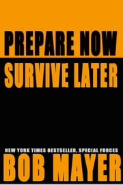 Prepare Now ebook by Bob Mayer