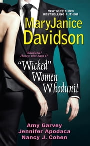 """Wicked"" Women Whodunit ebook by MaryJanice Davidson,Amy Garvey,Nancy J. Cohen,Jennifer Apodaca"