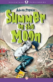 Summer on the Moon ebook by Adrian Fogelin