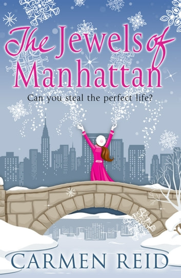 The Jewels of Manhattan ebook by Carmen Reid
