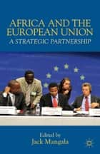Africa and the European Union ebook by J. Mangala