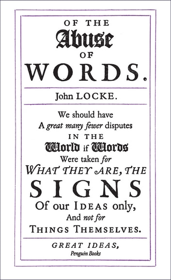 Of the Abuse of Words ebook by John Locke
