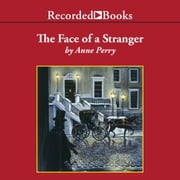 The Face of a Stranger audiobook by Anne Perry