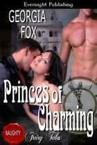 Princes of Charming ebook by Georgia Fox