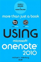 Using Microsoft OneNote 2010 ebook by Michael C. Oldenburg