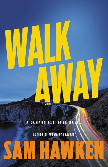 Walk Away eBook by Sam Hawken