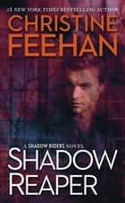 Shadow Reaper e-kirjat by Christine Feehan