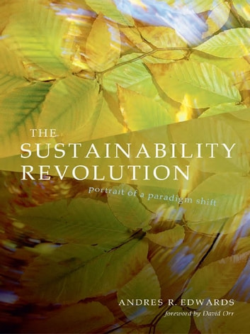 Sustainability Revolution ebook by Andrés R. Edwards