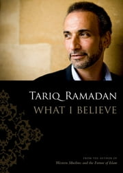 What I Believe ebook by Tariq Ramadan