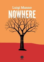 Nowhere (Far from here - 1) (racconto) (gratis) (gratuito) ebook by luigi manno