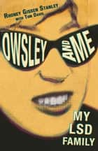 Owsley and Me ebook by Rhoney Gissen Stanley,Tom Davis