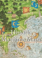 Historic Maritime Maps ebook by Donald Wigal