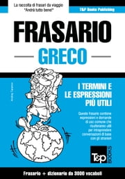 Frasario Italiano-Greco e vocabolario tematico da 3000 vocaboli ebook by Kobo.Web.Store.Products.Fields.ContributorFieldViewModel