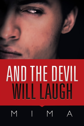 And the Devil Will Laugh ebook by Mima