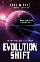 Evolution Shift ebook by Kurt Winans