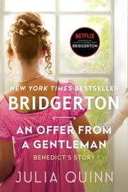 An Offer From a Gentleman - Bridgerton ebook by Julia Quinn