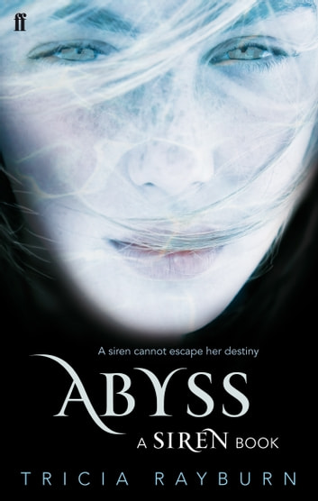 Abyss - A Siren Book ebook by Tricia Rayburn