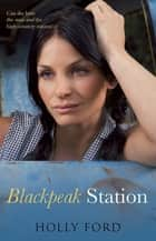 Blackpeak Station - Blackpeak Station Book 1 ebook by Holly Ford