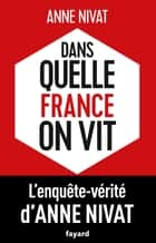 Dans quelle France on vit ebook by Anne Nivat