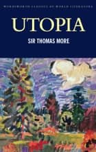 Utopia eBook by Thomas More, Mishtooni Bose, Tom Griffith
