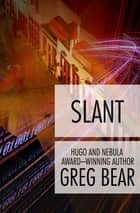 Slant ebook by Greg Bear