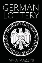 German Lottery ebook by Miha Mazzini