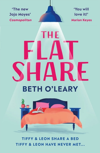 The Flatshare - The bestselling romantic comedy of 2020 ebook by Beth O'Leary