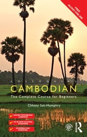 Colloquial Cambodian - The Complete Course for Beginners (New Edition) ebook by Chhany Sak-Humphry