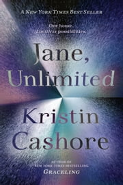 Jane, Unlimited ebook by Kristin Cashore