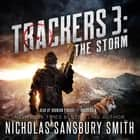 Trackers 3: The Storm audiobook by Nicholas Sansbury Smith