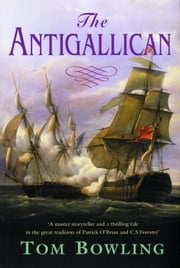 The Antigallican ebook by Tom Bowling