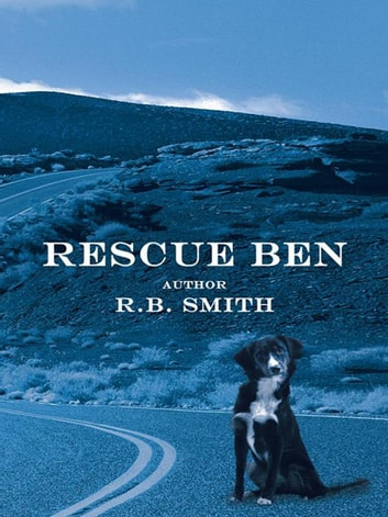 Rescue Ben ebook by R. B. Smith