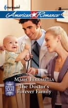 The Doctor's Forever Family ebook by Marie Ferrarella