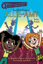 Rockin' Rockets - The Adventures of Allie and Amy 2 ebook by Stephanie Calmenson, Joanna Cole, James Burks