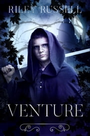 VENTURE ebook by Riley Russell