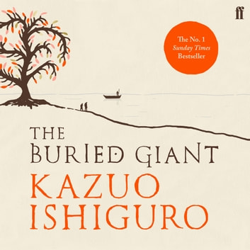 The Buried Giant audiobook by Kazuo Ishiguro