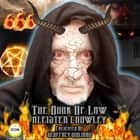 Aleister Crowley; The Book of Law audiobook by Geoffrey Giuliano
