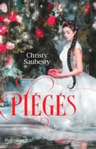 Piégés eBook by Christy Saubesty