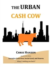 The Urban Cash Cow ebook by Chris Hanson